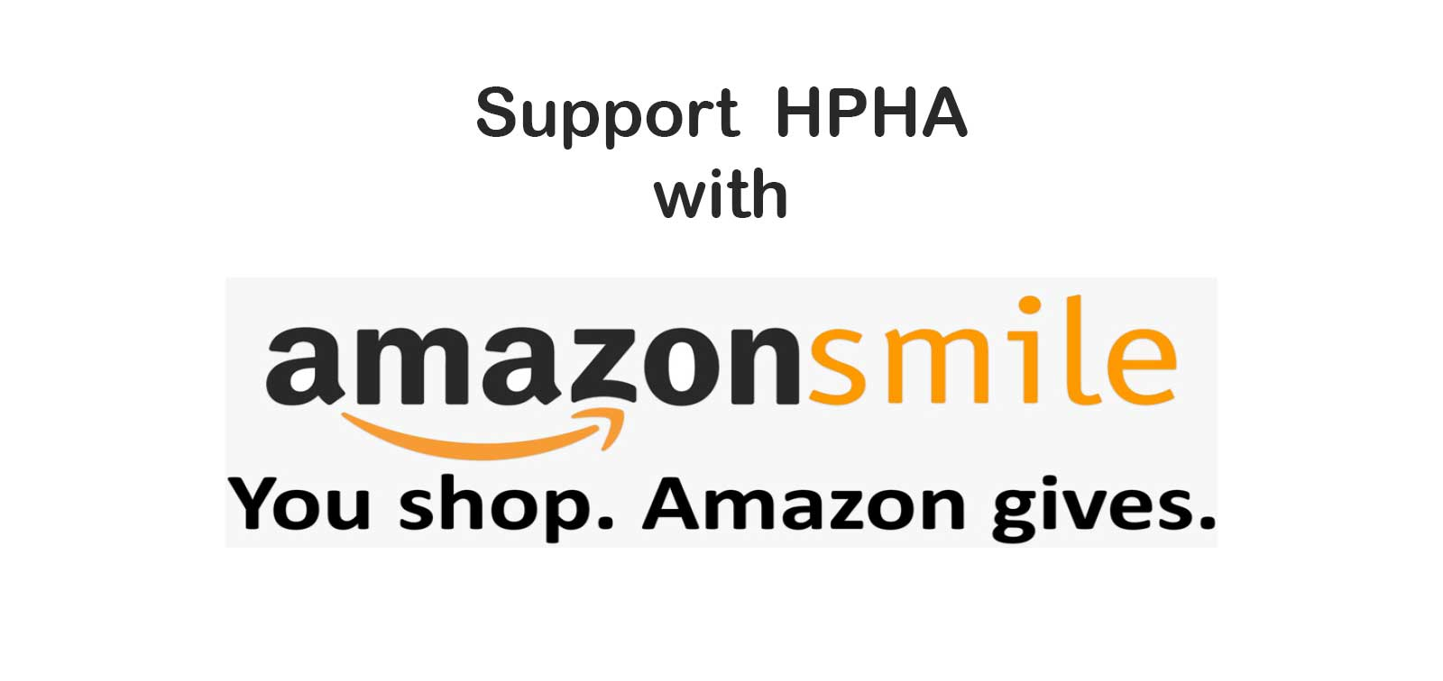 Support HPHA with Amazon Smile